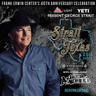 Strait texas frank erwin centers 40th anniversary celebration strait texas frank erwin centers 40th anniversary celebration featuring george strait sold out frank erwin center m4hsunfo Gallery