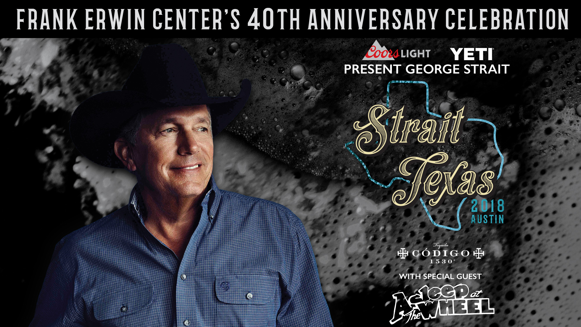 Strait texas frank erwin centers 40th anniversary celebration strait texas frank erwin centers 40th anniversary celebration featuring george strait sold out m4hsunfo Gallery